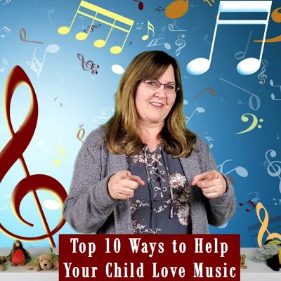 Top 10 Ways to Help Your Child Love Music at Home